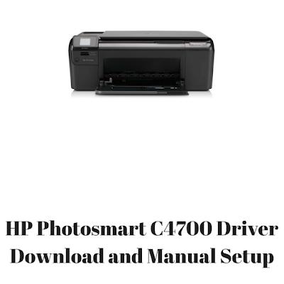 HP Photosmart C4700 Driver Download and Manual Setup
