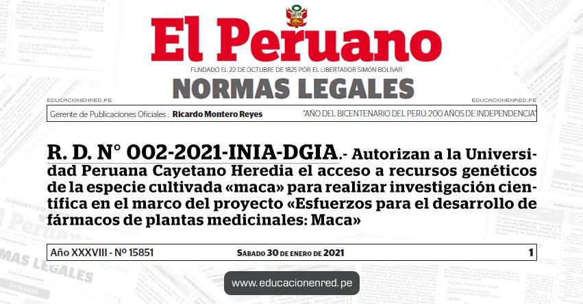 R. D. N° 002-2021-INIA-DGIA.- Autorizan a la Universidad Peruana Cayetano Heredia el acceso a recursos genéticos de la especie cultivada «maca» para realizar investigación científica en el marco del proyecto «Esfuerzos para el desarrollo de fármacos de plantas medicinales: Maca»