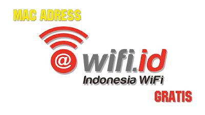 Mac Address Wifi.id Gratis Terbaru