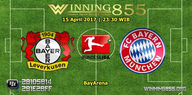 Prediksi Bola Bayer Leverkusen vs Bayern Munchen 15 April 2017