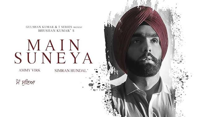 Main Suneya Hindi Lyrics – Ammy Virk