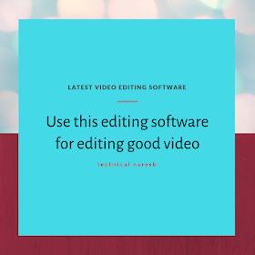 Editing software, video editing software