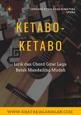 lirik dan chord batak mandailing ketabo-ketabo kunci gitar mudah