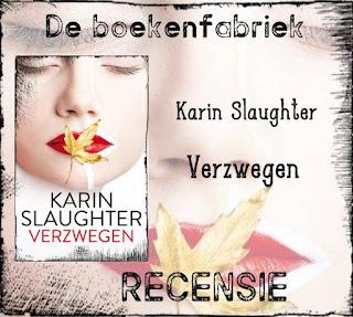 Recensie over Verzwegen van Karin Slaughter uitgegeven door HarperCollins Holland
