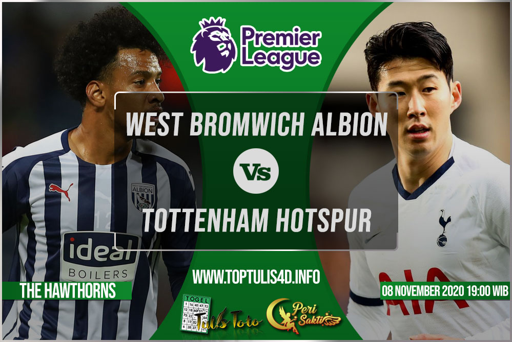 Prediksi West Bromwich Albion vs Tottenham Hotspur 08 November 2020
