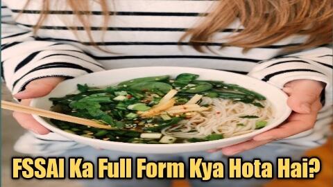 Fssai full form in English FSSAI Full Form In Hindi What Is The Full Form Of FSSAI?