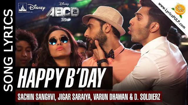 Aww Tera Happy Birthday Song Lyrics • ABCD 2 • Birthday Song Hindi
