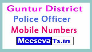Guntur District Police Officers Mobile Numbers