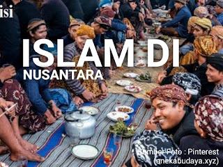 Islam nusantara di Indonesia. Merupakan tradisi yang melekat samapai sekarang