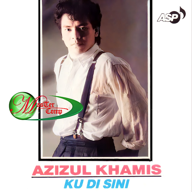 Azizul Khamis - Ku Di Sini (1989)