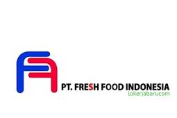 Lowonngan Kerja PT Fresh Food Indonesia