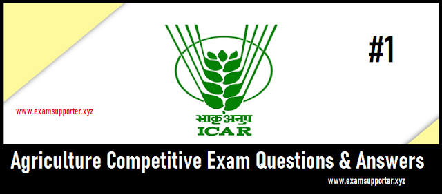 कृषि प्रतियोगी परीक्षा प्रश्न व उत्तर || Agriculture Competitive Exam Questions and Answers