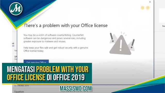 mengatasi there's a problem with your office license