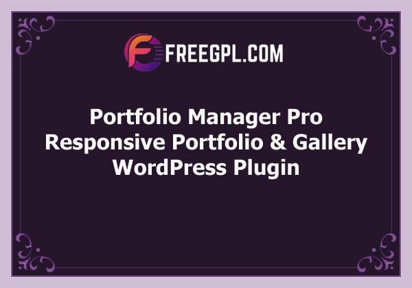 Portfolio Manager Pro – WordPress Responsive Portfolio & Gallery Free Download