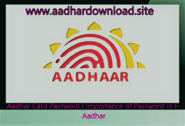 aadhar-card-password