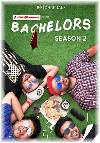 TVF Bachelors S02 2019 Hindi Complete Web Series 300MB HDRip Poster