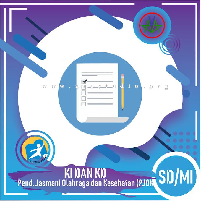 """KI dan KD SD/MI """"PJOK"""" - Kurikulum 2013"""