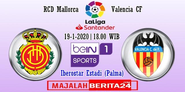 Prediksi RDC Mallorca vs Valencia — 19 Januari 2020