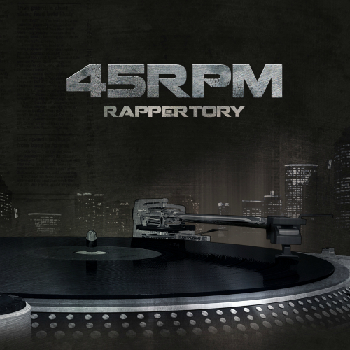 45RPM – Rappertory
