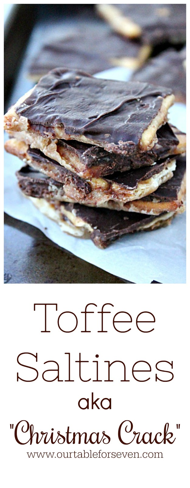 "Toffee Saltines AKA ""Christmas Crack""  from Table for Seven"