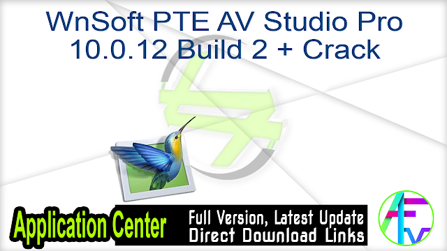WnSoft PTE AV Studio Pro 10.0.12 Build 2 + Crack