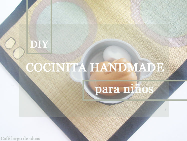 DIY: Cocinita handmade para niños