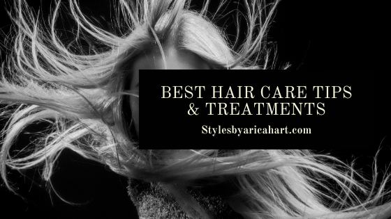 12 Best Hair Care Tips & Treatments