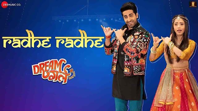 Radhe Radhe Lyrics - Dream Girl | Amit Gupta