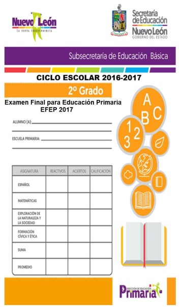 2° Grado Examen Final para Educación Primaria (EFEP) 2017