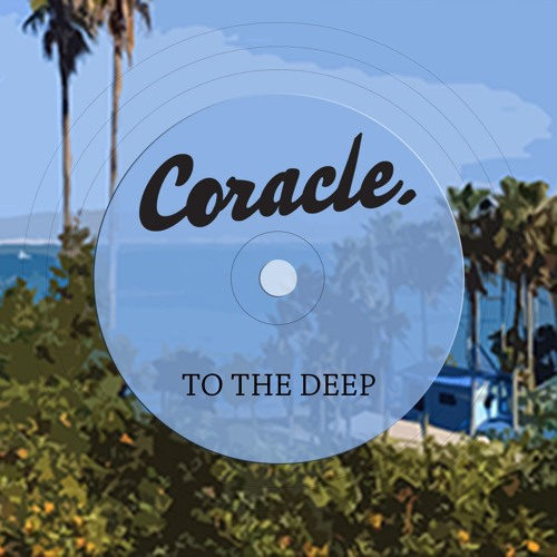 Coracle Drops New Single 'To The Deep'