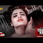 Ishq Kills  webseries  & More