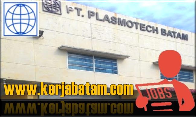 Lowongan Kerja Batam Plasmotech Batam