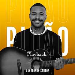 Pidão (Playback) - Vanderson Santos