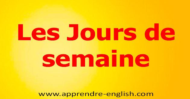 تعلم أيام الأسبوع بالفرنسية مع الترجمة ❤️تعلم اللغة الفرنسية Les Jours de semaine