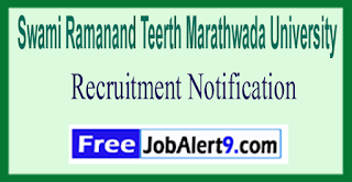 SRTMUN Swami Ramanand Teerth Marathwada University Recruitment Notification 2017 Last Date 22-05-2017