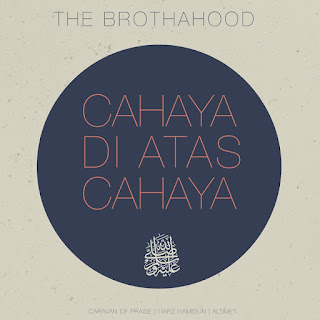 The Brothahood - Cahaya Di Atas Cahaya MP3