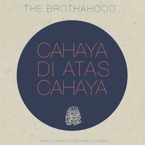 The Brothahood - Cahaya Di Atas Cahaya MP3