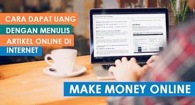 Cara Mendapatkan Uang dari Menulis Artikel di Internet
