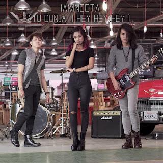iamNEETA - Satu Dunia (Hey Hey Hey) MP3