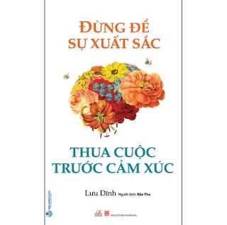 Đừng Để Sự Xuất Sắc Thua Cuộc Trước Cảm Xúc ebook PDF-EPUB-AWZ3-PRC-MOBI