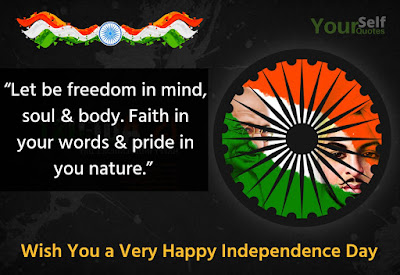 Wishing Quotes For Independence Day