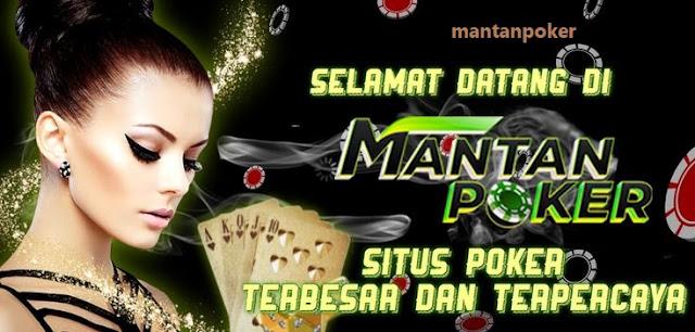 Situs Poker Resmi Fair Play 100%: Mantanpoker