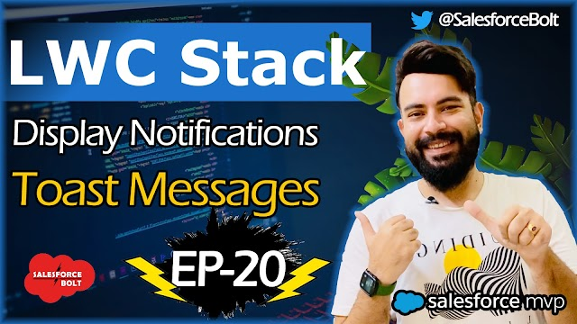 EP-20 | Display Notifications | Toast Messages in LWC | LWC Stack ☁️⚡️