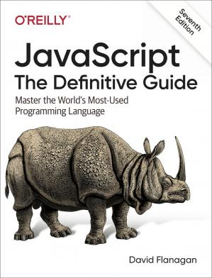 JavaScript: The Definitive Guide (7th ed.)