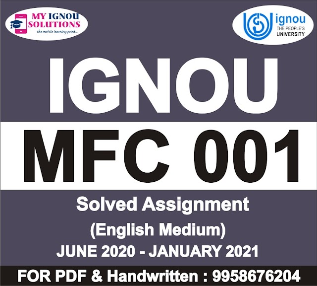 MFC 001 Solved Assignment 2020-21
