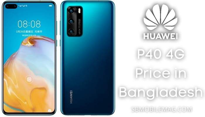 Huawei P40 4G,Huawei P40 4G Price, Huawei P40 4G Price in Bangladesh
