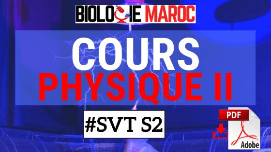 COURS de Physique II: Mécanique - Électricité SVT STU Semestre S2 PDF