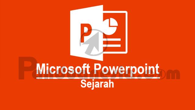 Sejarang lahirnya Microsoft Powerpoint