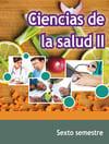 Ciencias de la Salud II Sexto Semestre Telebachillerato 2021-2022