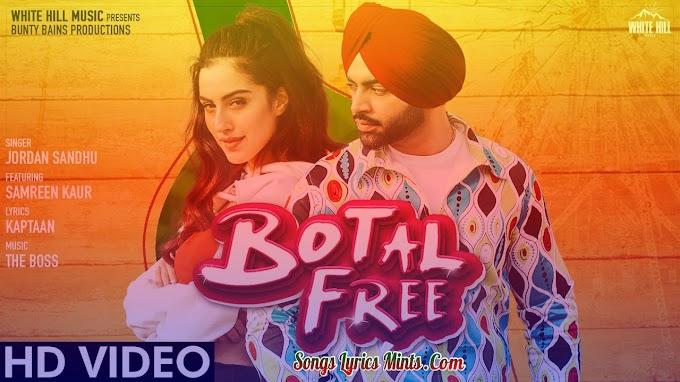 Botal Free Lyrics In Hindi & English – Jordan Sandhu Latest Punjabi Song Lyrics 2020